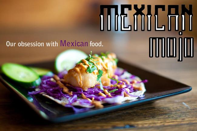 Mexican Mojo