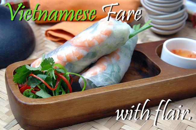 Vietnamese Fare with Flair