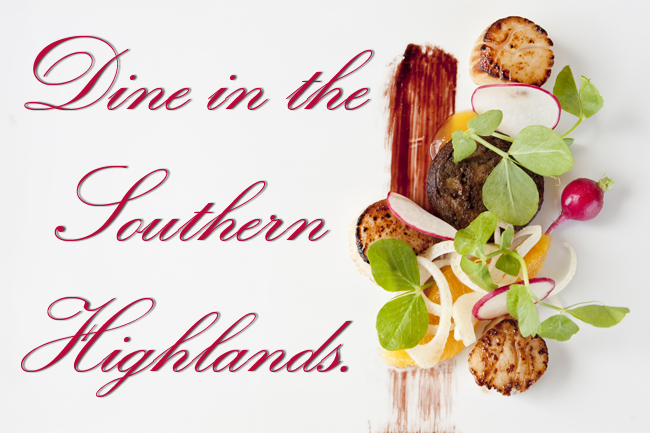 Dine in the Southern Highlands