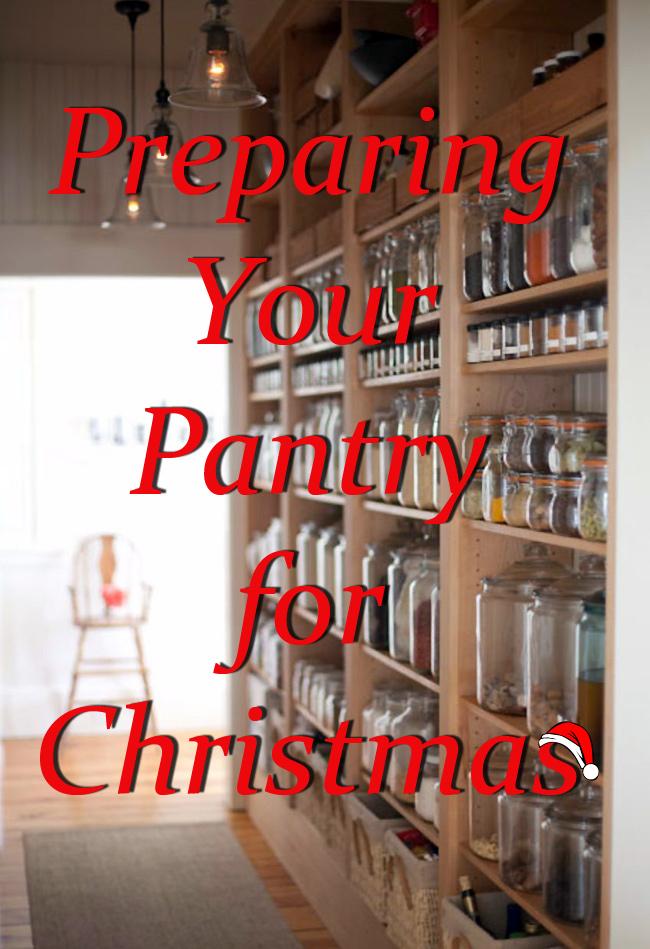 Preparing Your Christmas Pantry