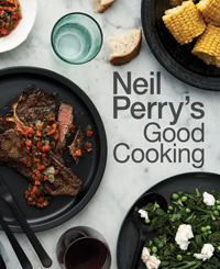 Good Cooking with Neil Perry