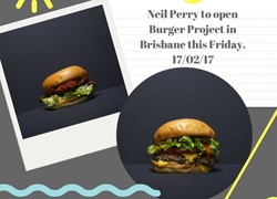 Neil Perry to Open Burger Project in Brisbane this Friday