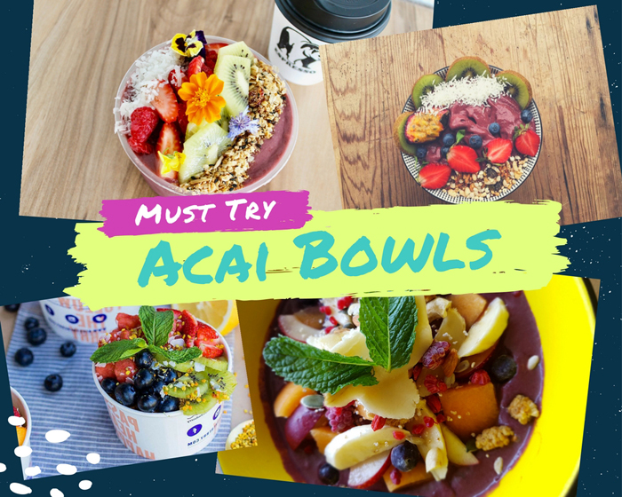 7 Must Try Acai Bowls from around Australia
