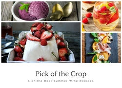 Pick of the Crop: 5 of the Best Summer Wine Recipes