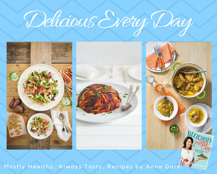 Delicious Every Day with Anna Gare