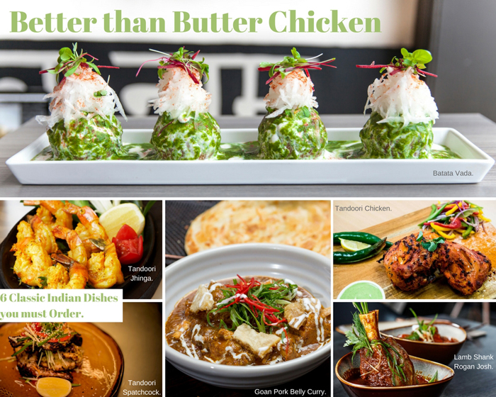 Better than Butter Chicken: 6 Classic Indian Dishes you must Order