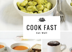 Cook Fast and Eat Well