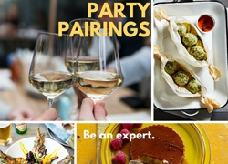 A full menu of Party Pairings that will Make You feel like an Expert