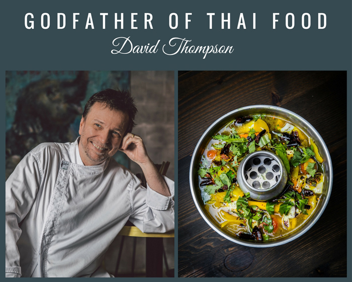 Australia's Godfather of Thai Food, David Thompson, Shares his Hot and Sour Soup Recipe