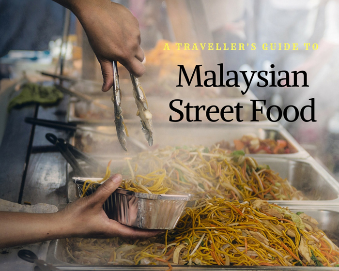 A Traveller's Guide to Malaysian Street Food