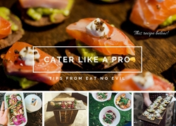 Cater Like a Pro with Top Tips from the Dynamic Duo behind Eat no Evil