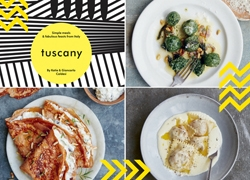 Tuscany: Fabulous Feasts from Italy