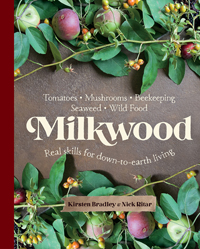 Championing Real Skills for Down-to-Earth Living: Milkwood Book Review