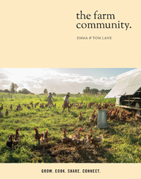 How The Farm at Byron Bay Became to Be, as told in Cookbook, The Farm Community