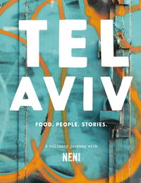 Rhythm of the City: the Food, People and Stories of Tel Aviv