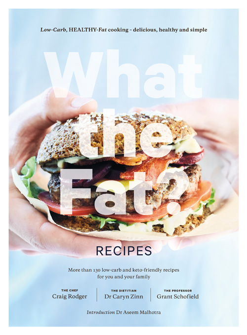 WTF? Low-carb, Healthy-fat Cooking for a Busy Lifestyle