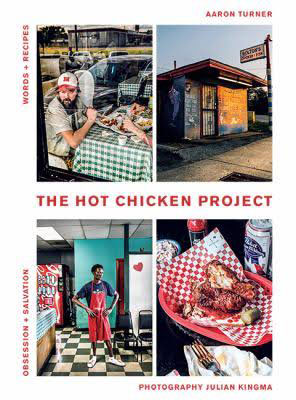 Crispy Fried Salvation – The Hot Chicken Project