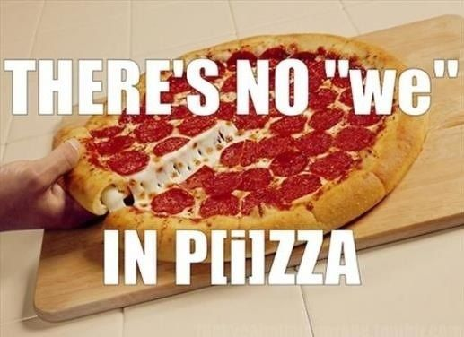 Those Pizzas I Ate Were for Medicinal Purposes! What's Your Excuse?