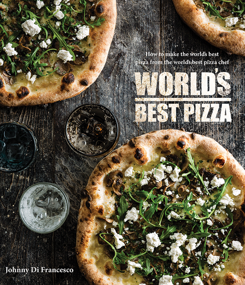 Book Review: World's Best Pizza by Johnny Di Francesco