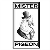 Mister Pigeon