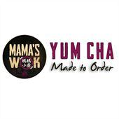 Mama's Wok Yum Cha