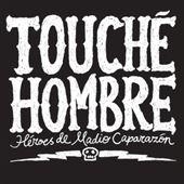 Touche Hombre