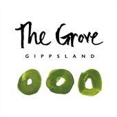 The Grove Gippsland