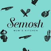 Semosh Mum's Kitchen