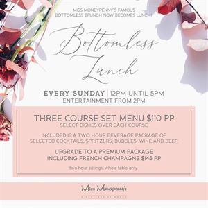 BOTTOMLESS LUNCH | EVERY SUNDAY | FOOD AND DRINK PACKAGE