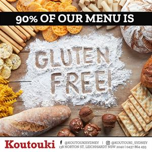 90% of our menu is Gluten Free