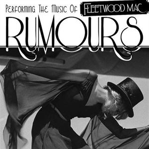 Fleetwood Mac Tribute Show by Rumours