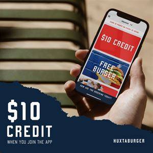 $10 Credit when you sign up for The Huxtaburger App
